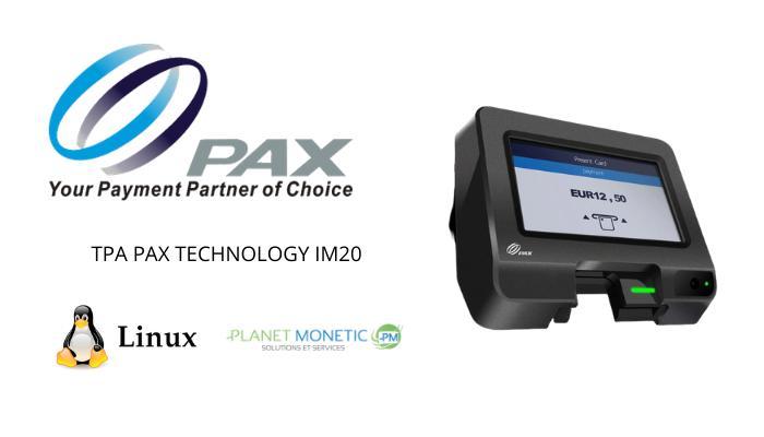 TPA IM20 LINUX PAX TECHNOLOGY